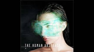 The Human Abstract - Antebellum HD