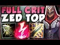 THIS BURST FROM FULL AD CRIT ZED IS ACTUALLY UNREAL! ZED SEASON 8 TOP GAMEPLAY! - League of Legends