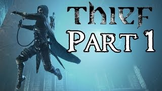 Thief Walkthrough - Master Difficulty - Part 1 - Prologue
