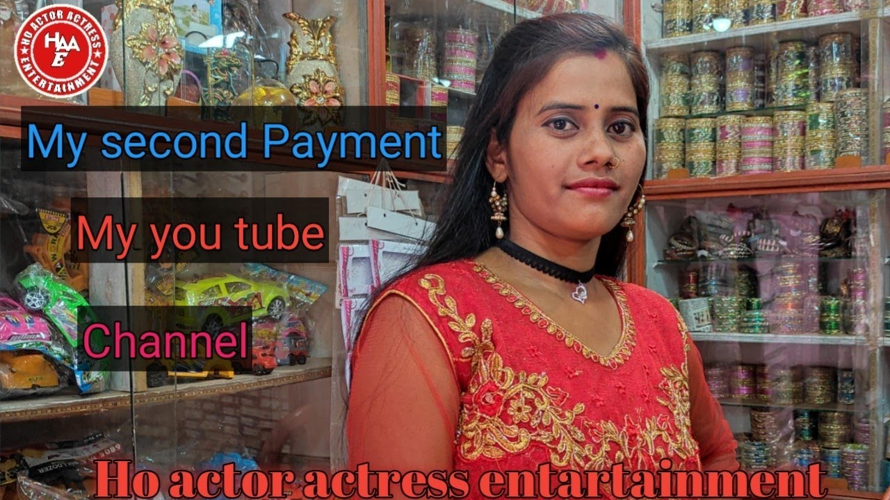 My Second Payment My You Tube Channel Best Actress  Laxmi mai