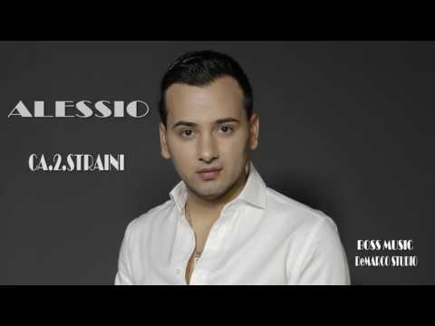 Alessio - Ca doi straini