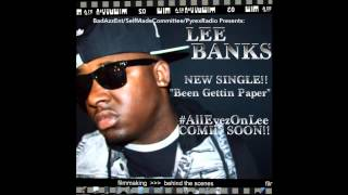 Lee Banks - Been Gettin Paper ( Prod. Q-Red)