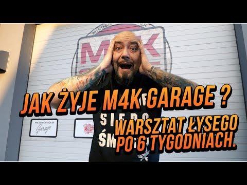 Warsztat Łysego po 6 tygodniach. Jak żyje M4K garage ?