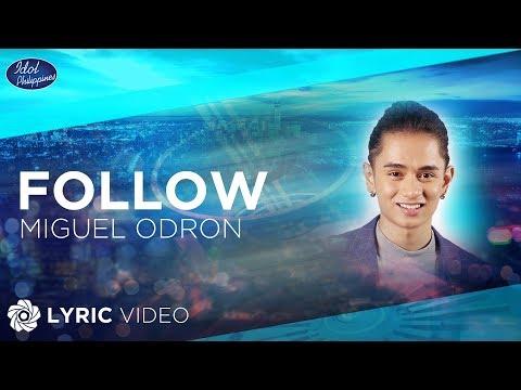 Miguel Odron - Follow  Idol Philippines