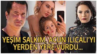 YEŞİM SALKIM, ACUN ILICALI'YI YERDEN YERE VURDU! | Magazin Kulisi