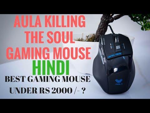 AULA KILLING THE SOUL GAMING MOUSE HINDI REVIEW / INDIA Budget Gaming Mouse | UNBOXING I REVIEW