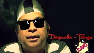 Despacito telugu ft. Brahmanandam