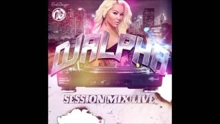 DJ ALPHA - SESSION MIX LIVE (2016)