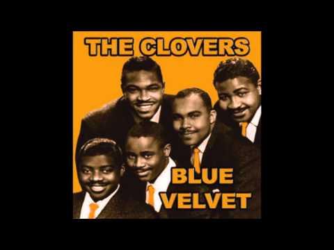 The Clovers - Blue Velvet