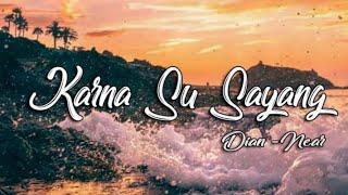 Lirik Su Sayang-NEAR Feat dian sorowae (Cover Dorman Manik)