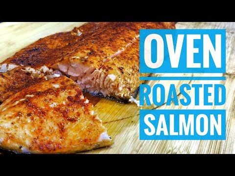 How To Cook Salmon In The Oven | CRISPY SKIN Oven ROASTED Salmon