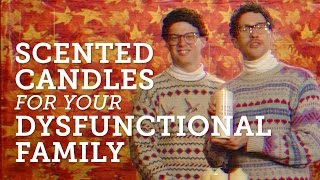 scented candles for your dysfunctional family