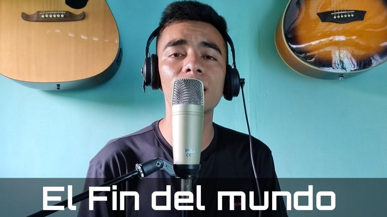 EL FIN DEL MUNDO ( Cover ) + Base instrumental