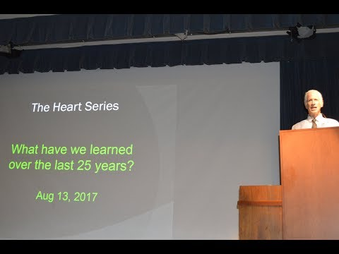 Heart Series Lecture: What We've Learned During the Last 25 Years