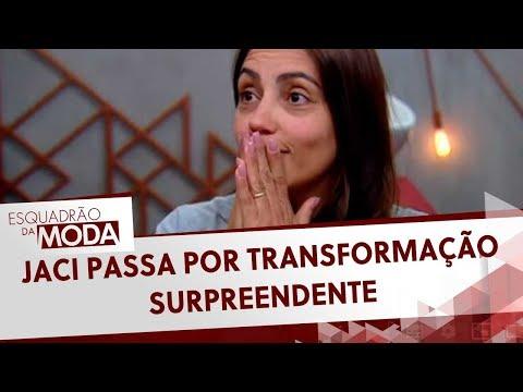 Jaci Passa Por Transformação Surpreendente | Esquadrão Da Moda (28/03/20)