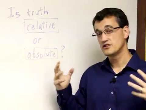 Is Truth Relative or Absolute?