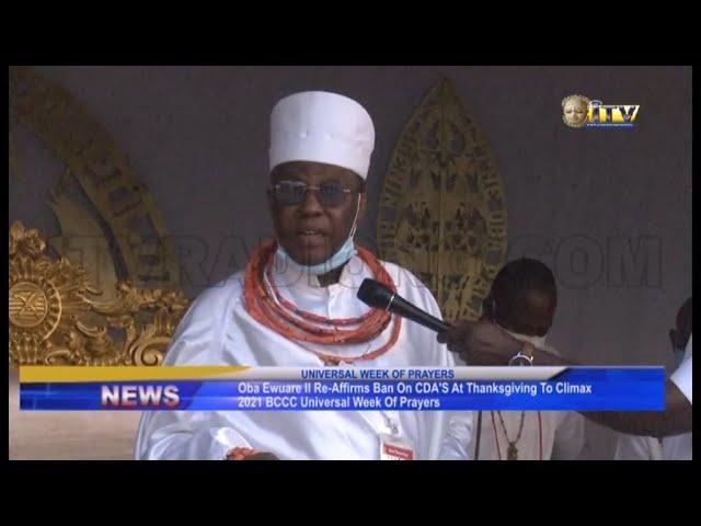 Oba of Benin Reaffirms CDA Ban