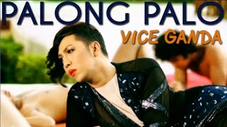 Palong-Palo - Vice Ganda (Official Music Video)