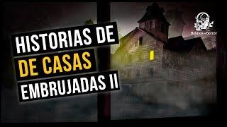 HISTORIAS DE CASAS EMBRUJADAS II (RELATOS DE HORROR)