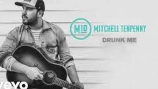 Mitchell Tenpenny: Drunk Me Video