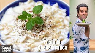 Pasta in White Sauce  White Sauce Pasta  Indian Style white cheese sauce pasta Recipe Kunal Kapur