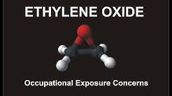 Ethylene Oxide & Occupational Exposure Concerns