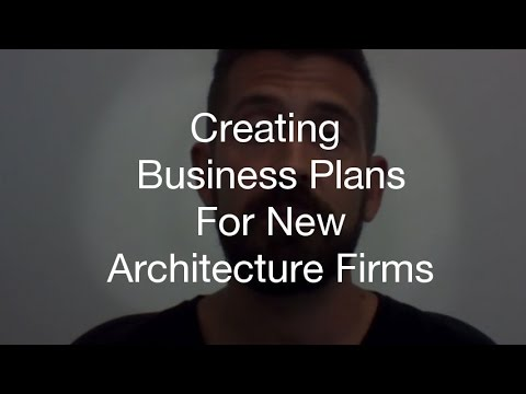 Creating Business Plans for New Architecture Firms