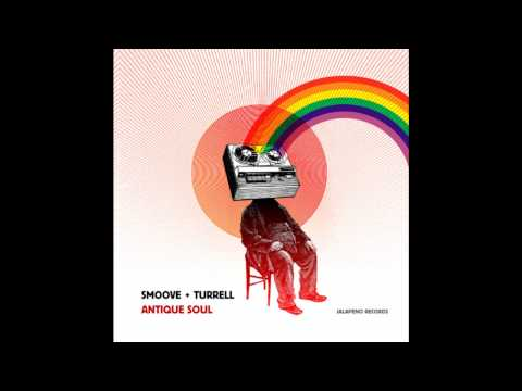 Smoove & Turrell - You Don't Know HQ