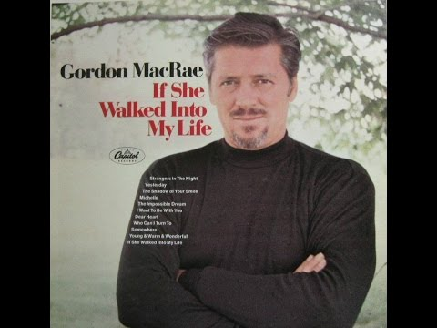 Gordon MacRae ~ I Want To Be With You