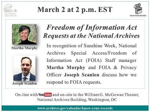 Freedom of Information Act Requests at the National Archives (2016 March 2)