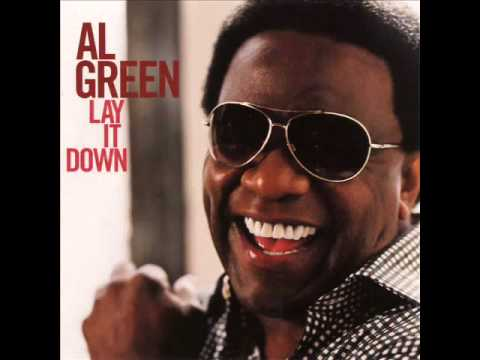 AL GREEN-LAY IT DOWN.wmv