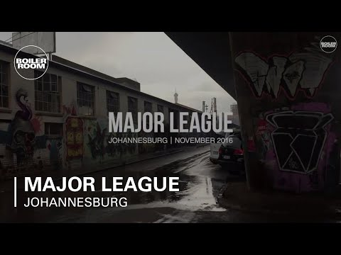 Major League Boiler Room Johannesburg DJ Set