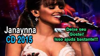 Janaynna CD 2015 Completo (Sertanejo) YouTube Videos
