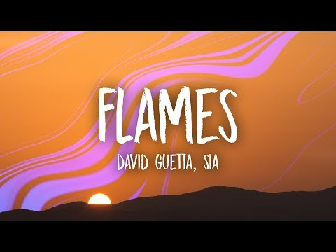 David Guetta & Sia - Flames (Lyrics)