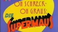 1987 : Oh Schreck, oh Graus: Die Supermaus