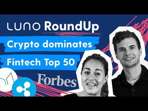 Crypto dominates Fintech Top 50 S2E11   Luno News RoundUp   #LunoTV