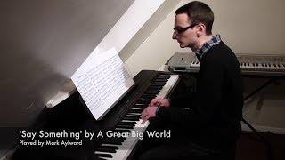 A Great Big World & Christina Aguilera - Say Something (Piano Cover + Sheet Music)