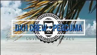 DXH Crew - Percuma [COVER] Mario G. Klau [Reggae Mix]