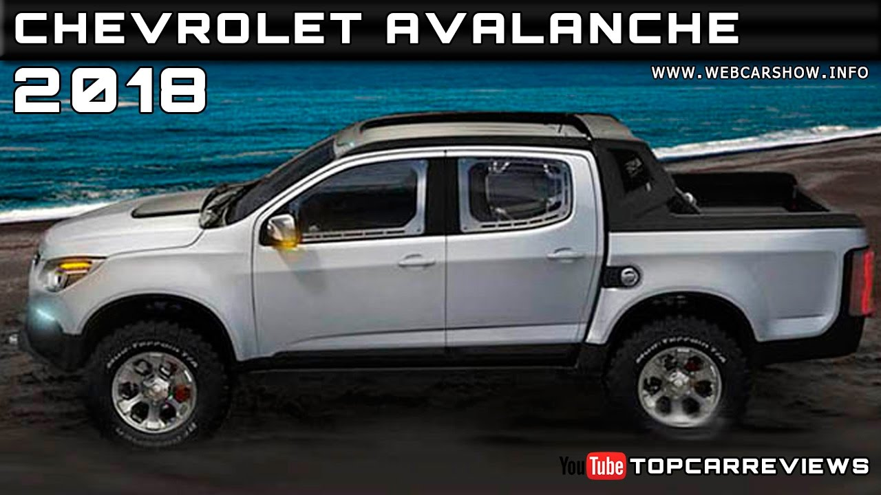 2018 Chevrolet Avalanche Review Rendered Price Specs ...