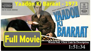 Yaadon Ki Baaraat (1973) *Full* MoVie *#*