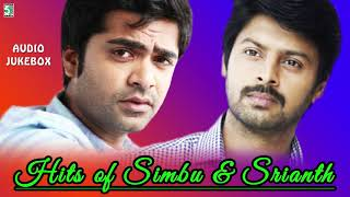 Hits Of Simbu & Srikanth Super Hit Audio Jukebox
