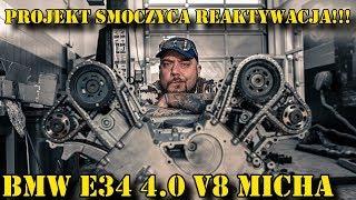 Smoczyca łysego REAKTYWACJA. BMW E34 4.0 V8