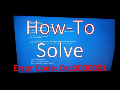 How To Solve #Error #Code 0xc0000001 for #Windows 7, 8 and Possibly Windows 10