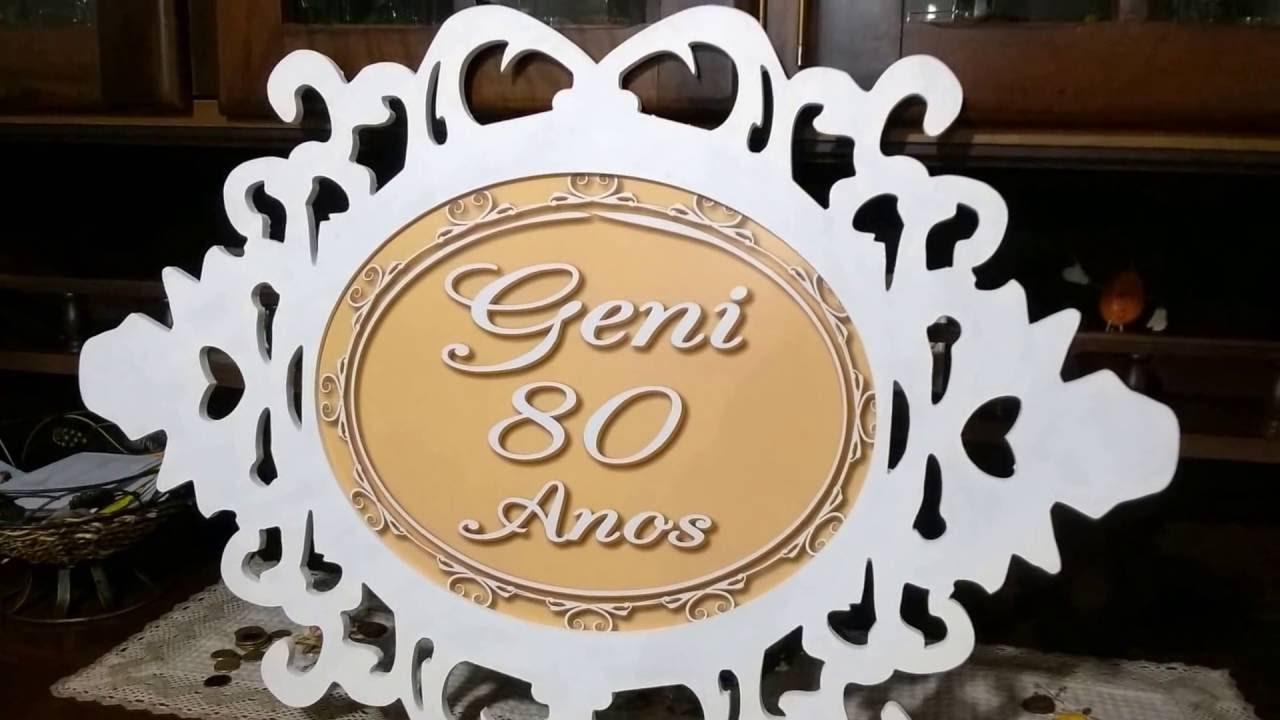 Decoração Festa De Aniversário 80 Anos Geni Youtube