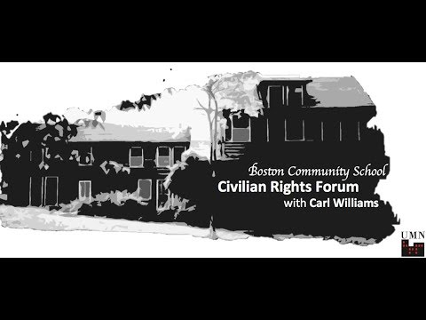 Civilian Rights Forum with Carl Williams, Attorney at the ACLU of MA