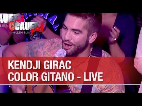 Kendji Girac - Color Gitano - Live - C'Cauet Sur NRJ