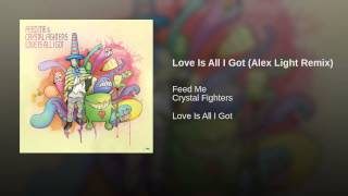 Love Is All I Got (Alex Light Remix)