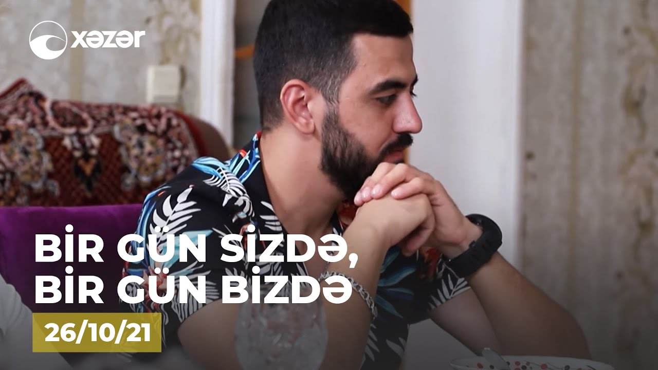 Bir Gün Sizdə, Bir Gün Bizdə - (Seymur Eminoğlunun Evi) 26.10.2021