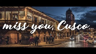 miss you, Cusco...