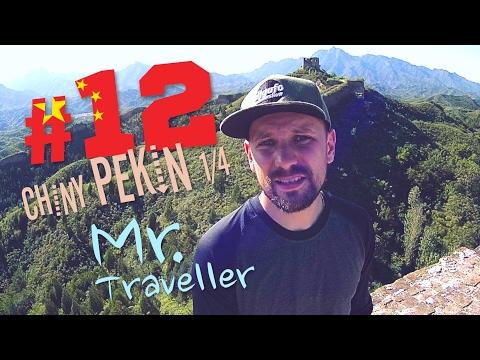Mr. Traveller #12 Chiny Pekin cz. 1/4 | Mur Chiński, wojny z Mongolią, zachód słońca